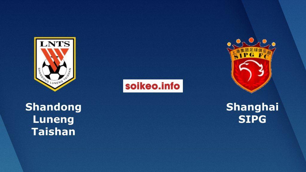 Soi kèo Shandong Luneng Taishan vs Shanghai SIPG, 18h30 ngày 13/9