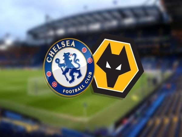 Soi kèo Chelsea vs Wolves, 01h00 ngày 28/1