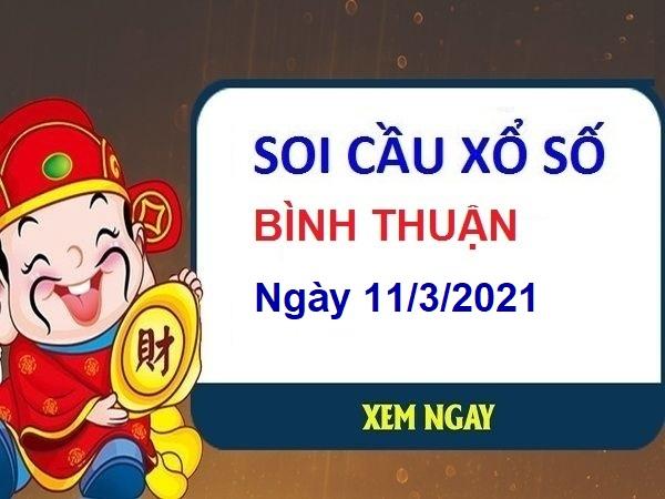 Soi cầu XSBT ngày 11/3/2021
