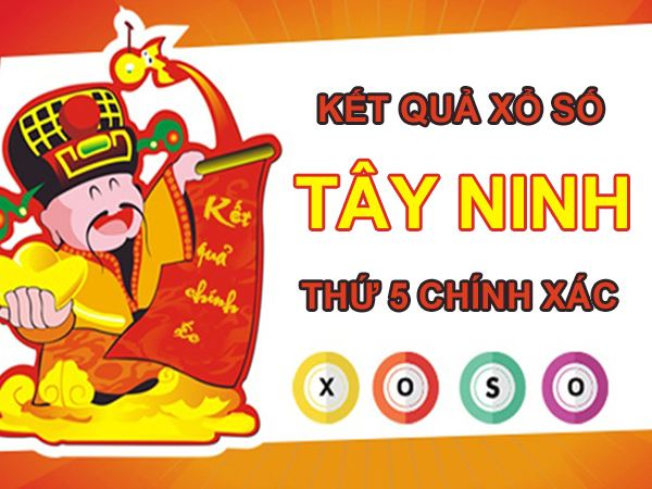 Dự đoán XSTN 6/5/2021 chốt KQXS Tây Ninh thứ 5